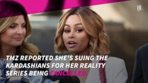 Blac Chyna suing Kardashians for 'battery' and her show's cancellation