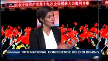 THE RUNDOWN | Xi unveils vision for China at party congress | Wednesday, October 18th 2017