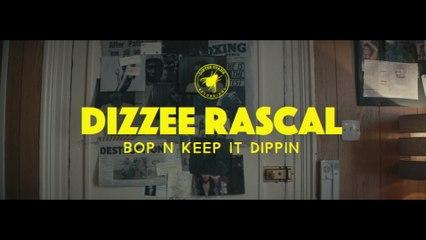 Dizzee Rascal - Bop N Keep It Dippin