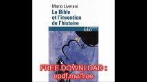 Bible Et L Invention de L (Folio Histoire) (English and French Edition)