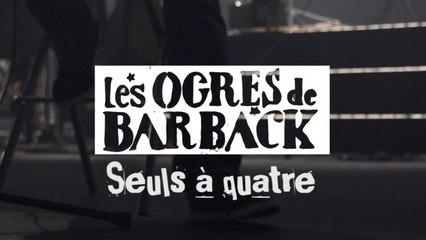 Les Ogres de Barback - Teaser Automne 2017