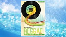 Download PDF International Reggae: Current and Future Trends in Jamaican Popular Music FREE