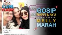 Raffi Dekat Ayu Ting Ting, Melly Goeslaw Marah Besar - CumiFlash 20 Oktober 2017
