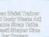 Damen Waist Trainer Sport Body Weste Adjustable Strap Taille Korsett Shaper Cincher