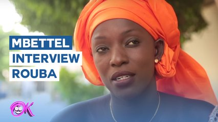 MBETTEL : Interview avec Rouba