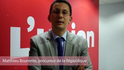 Interview de Matthieu Bourrette, procureur de la République de Reims