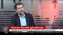 Osman Kavala gözaltında