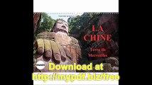 La Chine, Terre De Merveilles 2017 Voyage Au c-Ur De La Chine, De Pekin a Lantau. (Calvendo Places) (French Edition)
