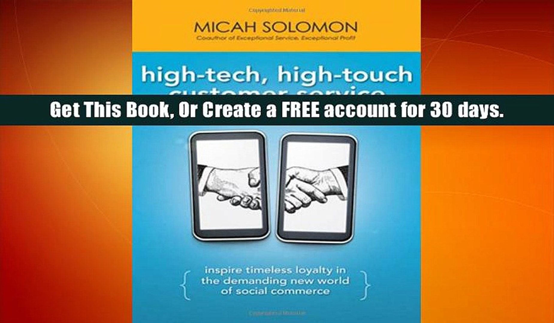 Free Download High Tech High Touch Customer Service Inspire Timeless Loyalty In The Demanding Video Dailymotion