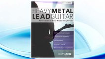 Download PDF Heavy Metal Lead Guitar: An Introduction to Heavy Metal Soloing for Guitar (Learn Heavy Metal Guitar) (Volume 2) FREE