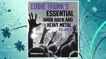Download PDF 2: Eddie Trunk's Essential Hard Rock and Heavy Metal Volume II FREE