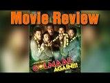 Golmaal Again Movie Review   Ajay Devgn, Arshad Warsi, Parineeti Chopra