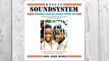 Download PDF Reggae Soundsystem: Original Reggae Album Cover Art: A Visual History of Jamaican Music From Mento to Dancehall FREE