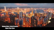 Hakan Akkus, Ersin Ersavas - Open Your Eyes (Original Mix)(Video Edit) + Lyrics