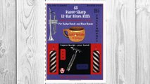 Download PDF 48 Razor-Sharp 12-Bar Blues Riffs for Swing Bands and Blues Bands: B Flat Instruments Edition (Red Dog Music Books Razor-Sharp Blues Series) FREE