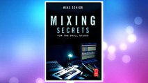 mixing secrets for the small studio free download
