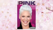 Download PDF Pink: Pop Singer & Songwriter (Contemporary Lives (Abdo)) FREE