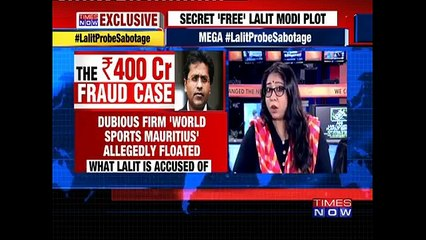 EXCLUSIVE: Secret 'Free' Lalit Modi Plot Revealed As Cops Play Blame Game