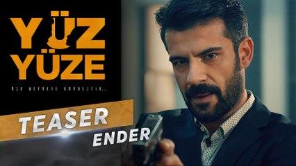 Yüz Yüze | Karakter Teaser - Ender