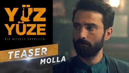 Yüz Yüze | Karakter Teaser - Molla