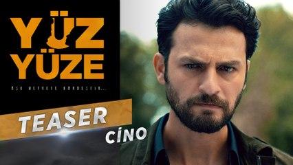 Yüz Yüze | Karakter Teaser - Cino