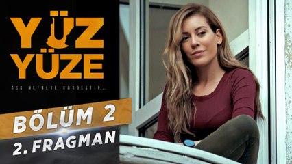 Yüz Yüze | 2.Bölüm - Fragman 2