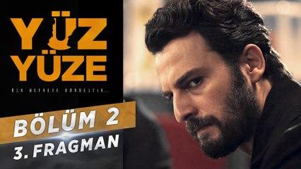 Yüz Yüze | 2.Bölüm - Fragman 3