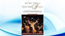 Download PDF Ev'ry Time I Feel the Spirit: 101 Best-Loved Psalms, Gospel Hymns & Spiritual Songs of the African-American Church FREE