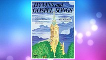 Download PDF Hymns And Gospel Songs FREE
