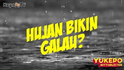 Lempar Kolor Biar Ga Hujan!!! || 5 Mitos Seputar Hujan #YukepoMythbuster