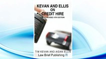 Download PDF Kevan and Ellis on Credit Hire 4th (fourth) Edition by Kevan, Tim, Ellis, Aidan published by Law Brief Publishing (2013) FREE