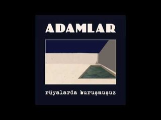 Adamlar - Hepinize El Salladım (Official Audio)
