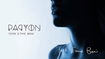 Papyon - Terk Etme Beni (Lyrics Video)
