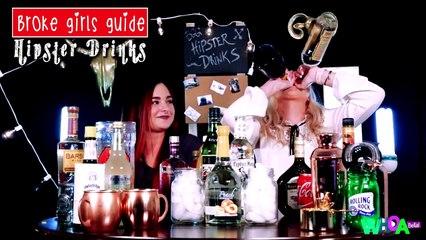 Broke Girls Guide - HIPSTER ALCOHOL!