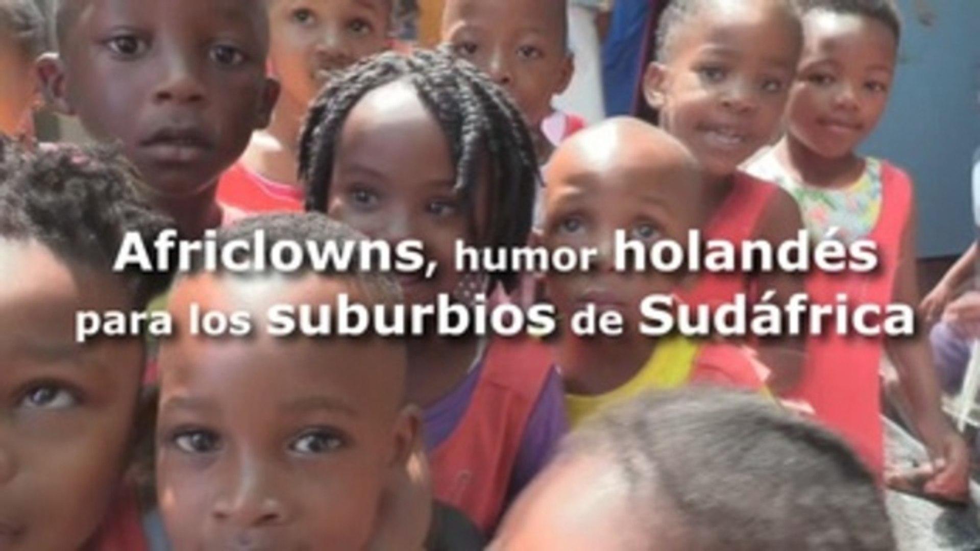 Africlowns, humor holandés para los suburbios de Sudáfrica