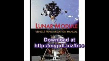 Lunar Module LM 10 Thru LM 14 Vehicle Familiarization Manual