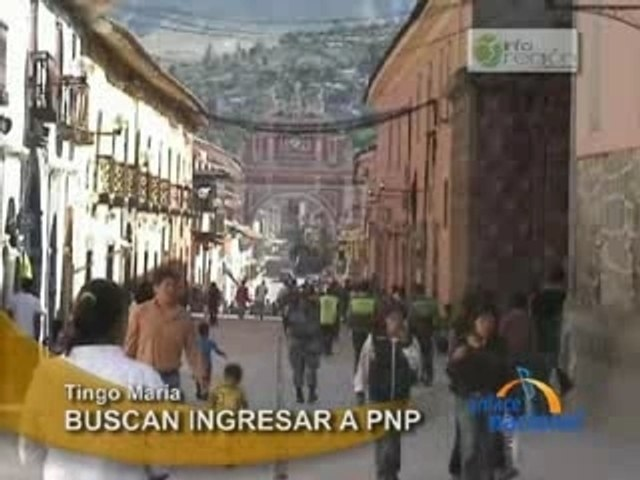 BUSCAN INGRESAR A PNP - TINGO MARÍA