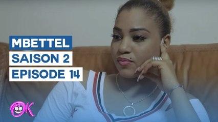 MBETTEL - SAISON 2 - EPISODE 14