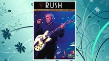 Download PDF Rush -- Deluxe Guitar TAB Collection 1975 - 2007: Authentic Guitar TAB (Authentic Guitar-Tab Editions) FREE