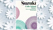Download PDF Suzuki Cello School, Piano Accompaniment: Volume 2 FREE