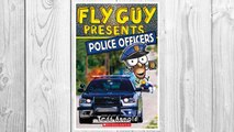 Download PDF Fly Guy Presents: Police Officers (Scholastic Reader, Level 2) FREE