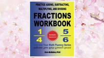 Download PDF Practice Adding, Subtracting, Multiplying, and Dividing Fractions Workbook: Improve Your Math Fluency Series FREE