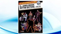 Download PDF The Funkmasters -- The Great James Brown Rhythm Sections 1960-1973: For Guitar, Bass and Drums, Book & 2 CDs (Manhattan Music Publications) FREE
