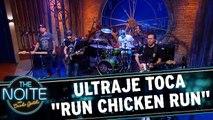 """Ultraje a Rigor  toca """"Run Chicken Run"""""""