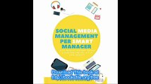Social Media Management per Smart Manager (e non solo) (Italian Edition)