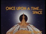 Once Upon a Time... Space – Intro and Outro with English-Language Text Credits
