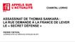 Assassinat de Thomas Sankara : la rue demande à la France de lever le « secret défense »