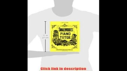 Smallwood S Piano Tutor Faber Edition   eBook Pdf