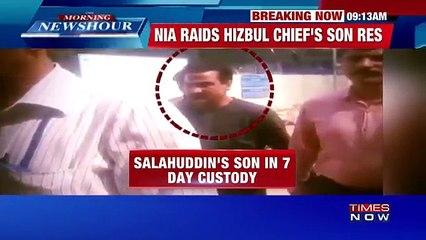 NIA Raids Hizbul Chief Syed Salahuddin's Son's Residence In Budgam, J&K