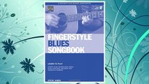GET PDF Fingerstyle Blues Songbook  Learn to Play Country Blues, Ragtime Blues, Boogie Blues & More (Acoustic Guitar Private Lessons) FREE